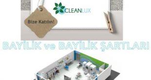 Cleanlux Türkiye çapında bayilik vererek büyüyecek